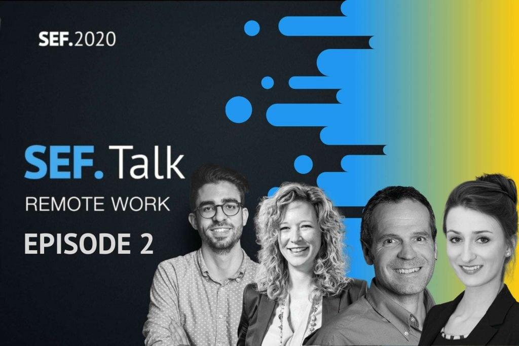 Sef.Talk Remote Work Episode 2